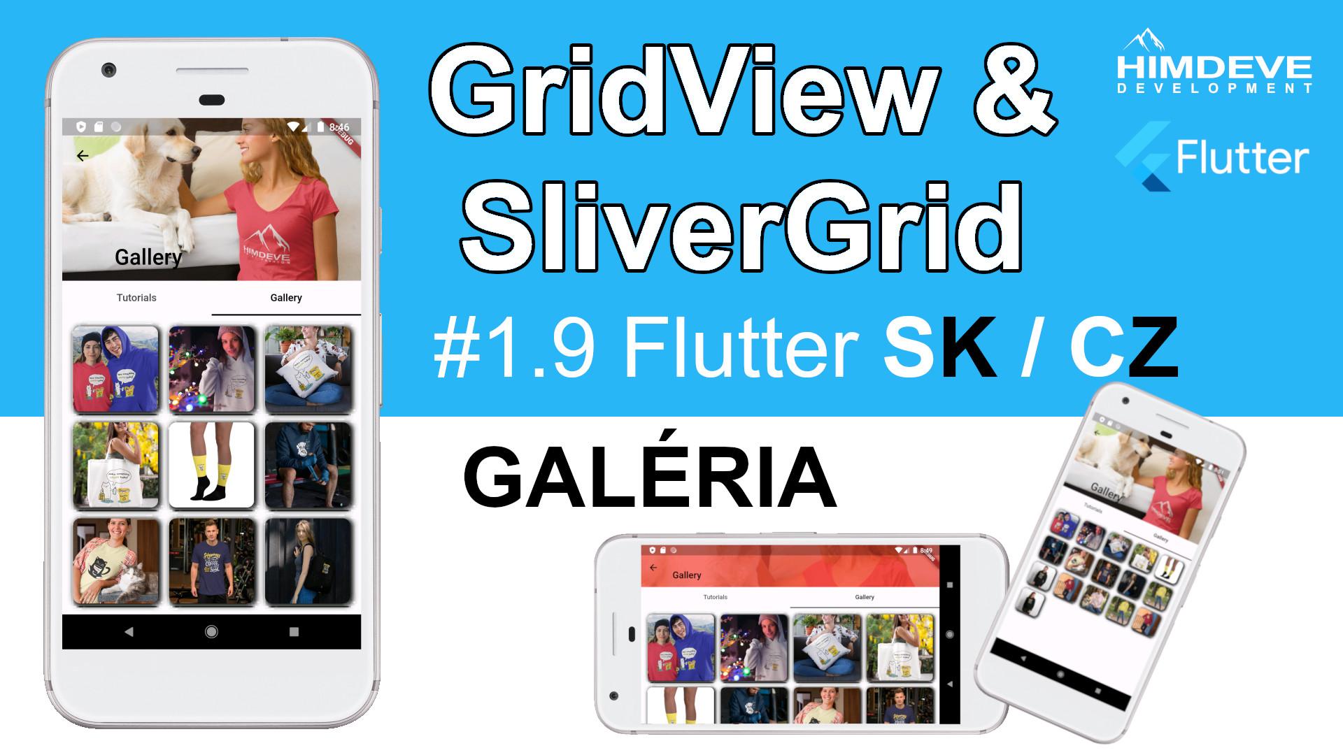 #1_9 GridView & SliverGrid Flutter SK / CZ tutorialy